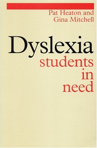 Dyslexia: Students in Need 9781861561794