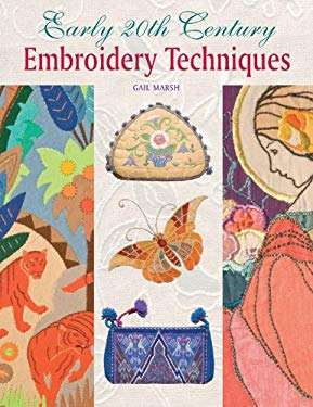 Early 20th Century Embroidery Techniques 9781861088208