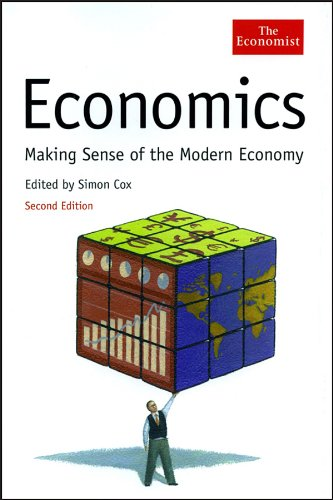 Economics: Making Sense of the Modern Economy 9781861975454