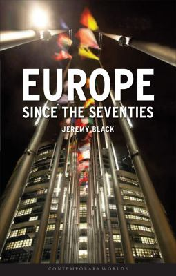 Europe Since the Seventies 9781861894243