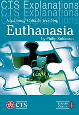 Euthanasia and Assisted Suicide 9781860821912