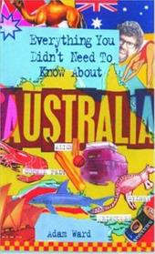 Everything You Didn't Need to Know about Australia 7600754