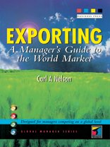 Exporting: A Manager's Guide to the World Market 9781861523167