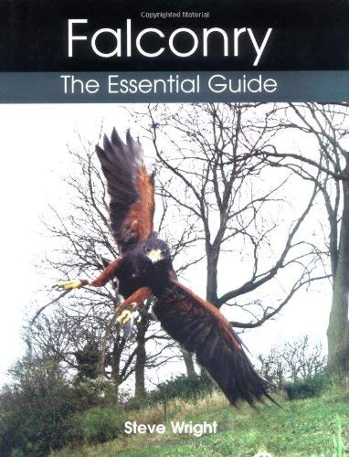 Falconry: The Essential Guide 9781861268631
