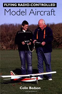 Flying Radio-Controlled Model Aircraft 9781861269157