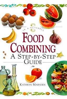 Food Combiningin a Nutshell 9781862044791