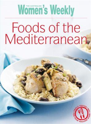 Foods of the Mediterranean 9781863966870