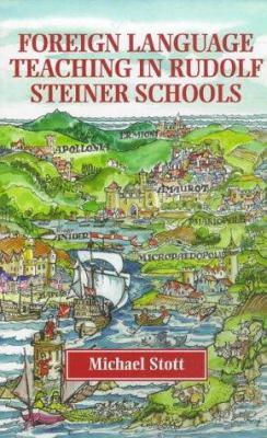 Foreign Language Teaching in Rudolf Steiner Schools 9781869890704