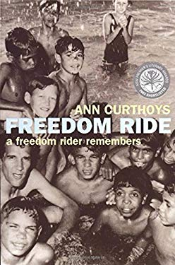 Freedom Ride: A Freedom Rider Remembers 9781864489224
