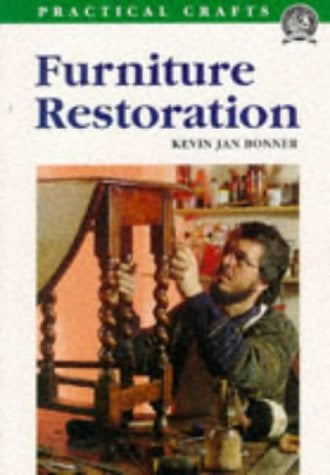 Furniture Restoration: Practical Crafts Series 9781861080127