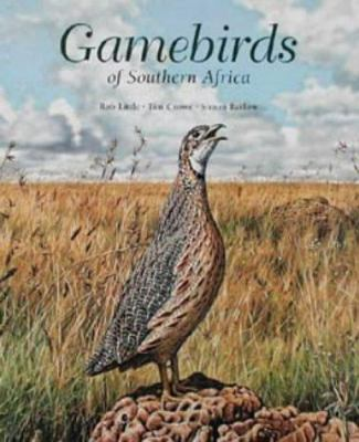 Gamebirds of Southern Africa 9781868723188
