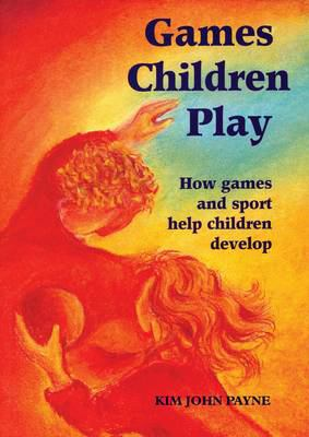 Games Children Play 9781869890780