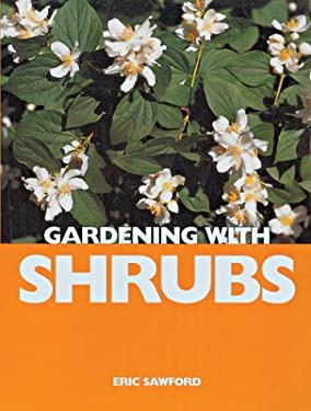 Gardening with Shrubs 9781861083067