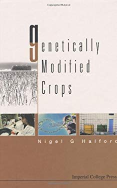 Genetically Modified Crops 9781860943539