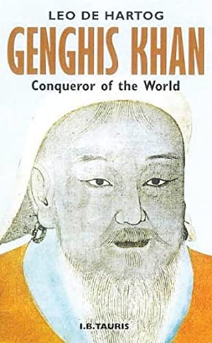 Genghis Khan: Conqueror of the World 9781860643750