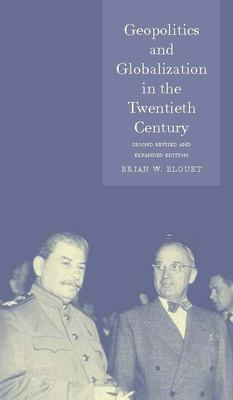 Geopolitics and Globalization in the Twentieth Century