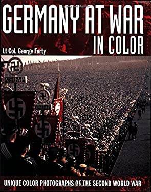 Germany at War in Colour: Unique Colour Photographs of the Second World War 9781862004962