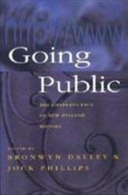 Going Public: The Changing Face of New Zealand History 9781869402266