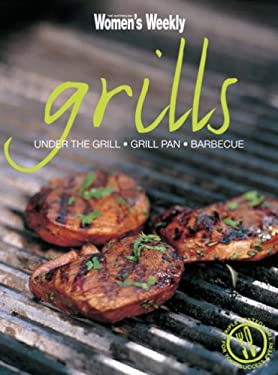 Grills: Under the Grill, Grill Pan, Barbecue 9781863964845