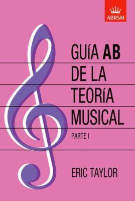 Guia AB De La Teoria Musical Parte 1 9781860963551