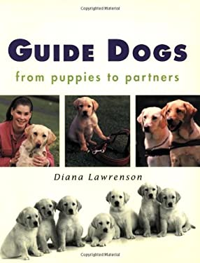 Guide Dogs: From Puppies to Partners 9781865082462