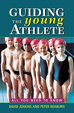 Guiding the Young Athlete: All You Need to Know 9781865082189