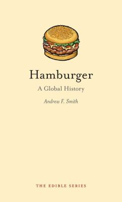 Hamburger: A Global History 9781861893901