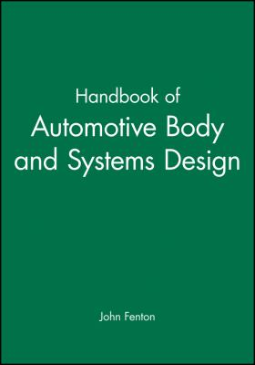 Handbook of Automotive Body and Systems Design 9781860580673