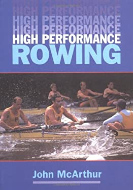 High Performance Rowing 9781861260390