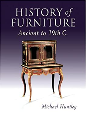 History of Furniture: Ancient to 19th C. 9781861083197