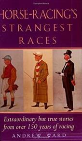 Horse-Racing's Strangest Races