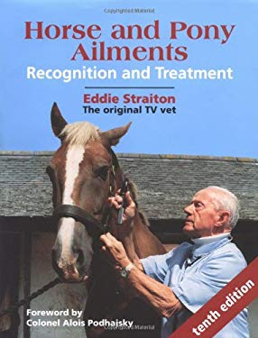 Horse and Pony Ailments: Recognition and Treatment 9781861263988