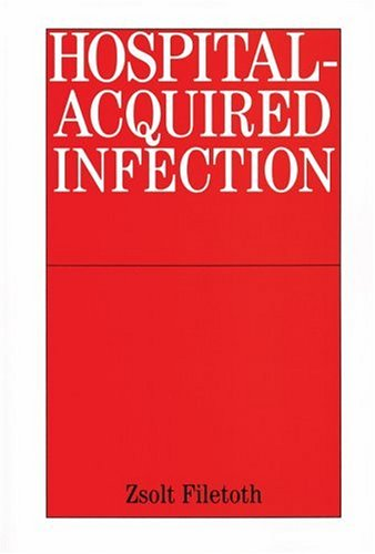 Hospital-Acquired Infections 9781861563446