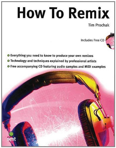 How to Remix [With CD] 9781860743375