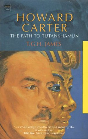 Howard Carter: The Path to Tutankhamun 9781860646157