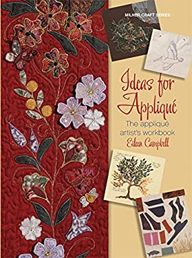 Ideas for Applique: The Applique Artist's Workbook 9781863513883