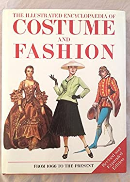 Illustrated Encyclopaedia of Costume and Fas 9781860198687