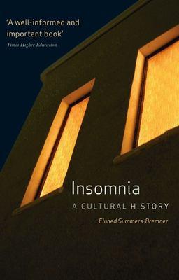 Insomnia: A Cultural History 9781861893178