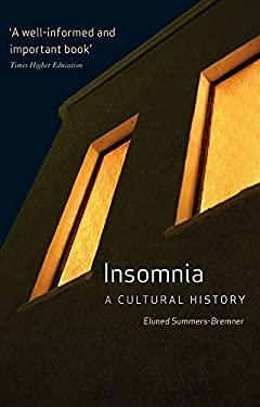Insomnia: A Cultural History 9781861896544