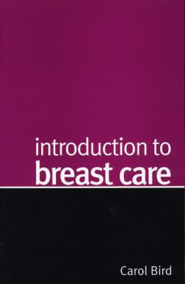 Introduction to Breast Care 9781861563576