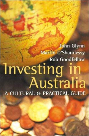 Investing in Australia: A Cultural & Practical Guide 9781865084619