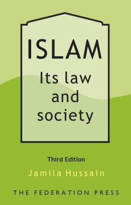 Islam: It's Law and Society 9781862878198