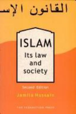 Islam: Its Law & Society 9781862874992