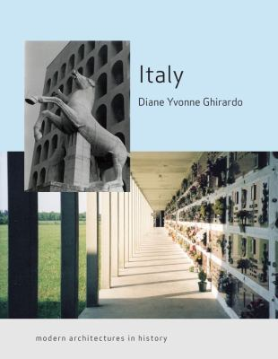 Italy: Modern Architectures in History 9781861898647