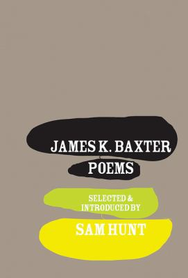 James K. Baxter Poems 9781869404345