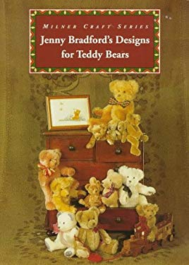 Jenny Bradford's Designs for Teddy Bears 9781863511971