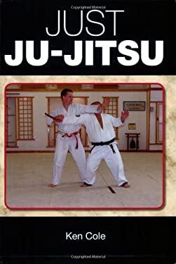Just Ju-Jitsu 9781861268495