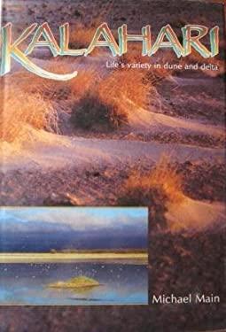 Kalahari: Life's Variety in Dune and Delta