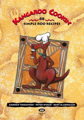 Kangaroo Cookin': 88 Simple Roo Recipes 9781862543263