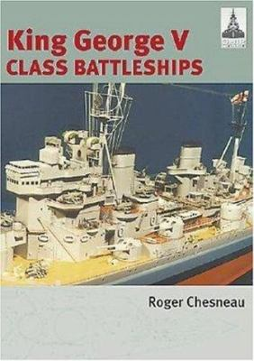 King George V Class Battleships 9781861762115